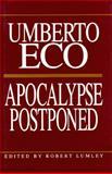 Apocalypse Postponed, Eco, Umberto, 0253318513
