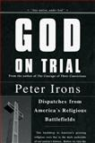 God on Trial, Peter Irons, 0670038512