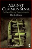 Against Common Sense 3rd Edition
