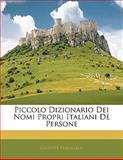 Piccolo Dizionario Dei Nomi Propri Italiani de Persone, Giuseppe Fumagalli, 1141418517