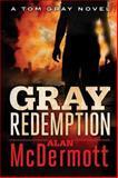 Gray Redemption, Alan McDermott, 1477818510