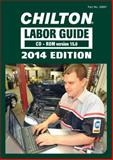 Chilton 2014 Labor Guide CD-ROM (Domestic and Import), Chilton, 1305088514