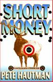 Short Money, Pete Hautman, 1476748519