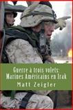 Guerre a Trois Volets, Matt Zeigler, 1481078518
