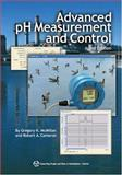 Advanced pH Measurement and Control, McMillan, Gregory K. and Cameron, Robert A., 1556178514