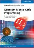 Quantum Monte-Carlo Programming : For Atoms, Molecules, Clusters, and Solids, Schattke, Wolfgang and Muiño, Ricardo Díez, 3527408517