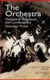 The Orchestra, Ebenezer Prout, 0486428516