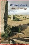 Writing about Archaeology, Connah, Graham, 0521688515