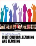 The Eight-Step Approach to Multicultural Learning and Teaching, Obiakor, Festus E., 0757548512