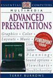 Advanced Presentations, Terry Burrows, 0789468514