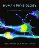 Human Physiology : An Integrated Approach, Silverthorn, Dee Unglaub, 0805368515
