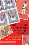 Race, Revolution, and the Struggle for Human Rights in Zanzibar : The Memoirs of Ali Sultan Issa and Seif Sharif Hamad, Burgess, G. Thomas, 0821418513