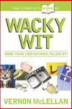 The Complete Book of Practical Proverbs and Wacky Wit, Vernon McLellan, 0842378510