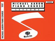 Michael Aaron Piano Course Lessons, Micheal Aaron and Michael Aaron, 0898988519