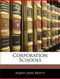 Corporation Schools, Albert James Beatty, 1145458513