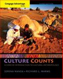 Cengage Advantage Books: Culture Counts : A Concise Introduction to Cultural Anthropology, Nanda, Serena and Warms, Richard L., 1285738519