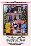 The Mystery of the Gingerbread House, Elspeth Campbell Murphy, 1556618514