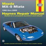 Mazda MX-5 Miata 1990 Thru 2009, John H. Haynes, 1563928515