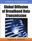 Handbook of Research on Global Diffusion of Broadband Data Transmission, Yogesh Kumar Dwivedi, 1599048515