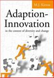 Adaption-Innovation : In the Context of Diversity and Change, Kirton, M. J., 0415298512
