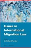 Issues in International Migration Law, , 9004208518