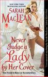 Never Judge a Lady by Her Cover, Sarah MacLean, 0062068512