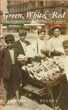 Green, White, and Red : The Italian-American Success Story, Pulera, Dominic J., 061526851X