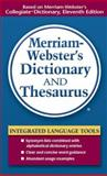 Merriam-Webster's Dictionary and Thesaurus, Merriam-Webster Inc., 0877798516