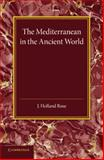 The Mediterranean in the Ancient World, Holland Rose, J., 110767851X