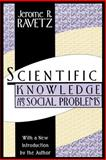 Scientific Knowledge and Its Social Problems 9781560008514
