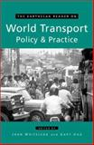 World Transport Policy and Practice, John Whitelegg, Gary Haq, 1853838519