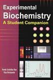 Experimental Biochemistry, Beedu Sashidhar Rao and Vijay Deshpande, 1904798519