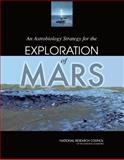 An Astrobiology Strategy for the Exploration of Mars, , 0309108519