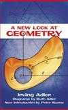A New Look at Geometry, Adler, Irving, 0486498514