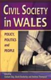 Civil Society in Wales : Policy, Politics and People, , 0708318517
