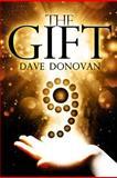 The Gift, Dave Donovan, 1482338513