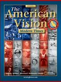 The American Vision : Modern Times, Appleby, Joyce and Brinkley, Alan, 007867851X