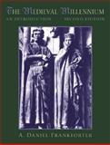 The Medieval Millennium : An Introduction, Frankforter, A. Daniel, 0130978515
