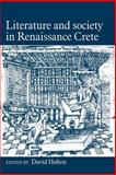 Literature and Society in Renaissance Crete, , 0521028515