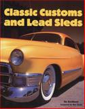 Classic Customs and Lead Sleds, Bo Bertilsson, 0760308519