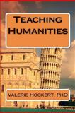Teaching Humanities, Valerie Hockert, 1475258518