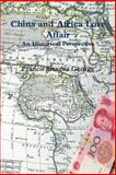 China and Africa Love Affair, Mr. Francis Stevens George, 1494998513