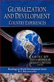 Development Globalization and Development: Country Experiences, , 1608768511