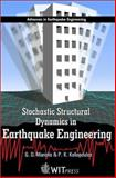 Stochastic Structural Dynamics in Earthquake Engineering, Manolis, G. D. and Koliopoulos, P. K., 1853128511
