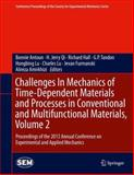 Challenges in Mechanics of Time-Dependent Materials and Processes in Conventional and Multifunctional Materials, Volume 2 : Proceedings of the 2013 Annual Conference on Experimental and Applied Mechanics, , 331900851X