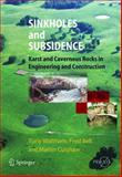 Sinkholes and Subsidence : Karst and Cavernous Rocks in Engineering and Construction, Waltham, Tony and Bell, Fred G., 3642058515