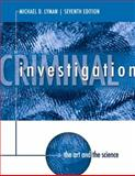 Criminal Investigation : The Art and the Science, Lyman, Michael D., 0133008517
