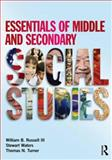 Essentials of Middle and Secondary Social Studies, Russell, William B., III and Waters, Stewart, 0415638518