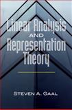 Linear Analysis and Representation Theory, Gaal, Steven A., 0486478513
