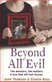 Beyond All Evil, June Thomson and Giselle Ross, 0007438516